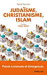 Juda�sme, christianisme, islam: Point...