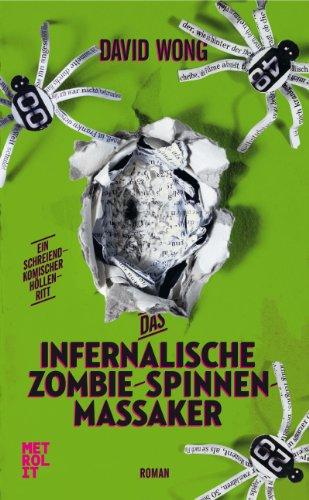 Das infernalische Zombie-Spinnen-Massaker