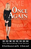 Once Again: An inspirational novel of history, mystery & romance: Volume 1 (The Rewinding Time Series)