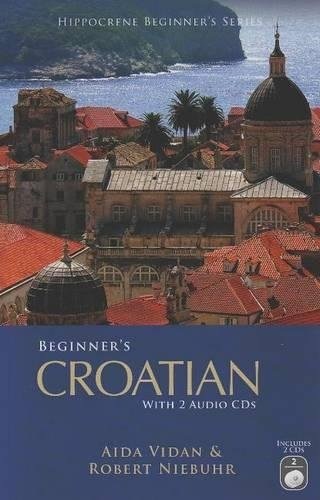 Beginner's Croatian with 2 Audio CDs (Hippocrene Beginner's) por Aida Vidan