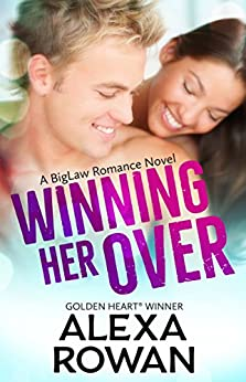 Winning Her Over (BigLaw Romance Book 1) by [Rowan, Alexa]