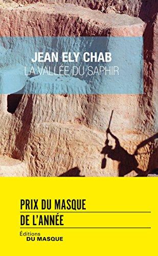 La Vallée du saphir: Prix du Masque de l'année 2016 par Jean Ely Chab