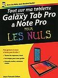 Tout sur ma tablette Samsung Galaxy TabPRO et NotePRO pour les Nuls (French Edition)