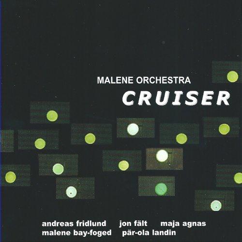 Cruiser (feat. Andreas Fridlund) -