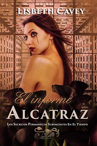 El informe Alcatraz de Lisbeth Cavey