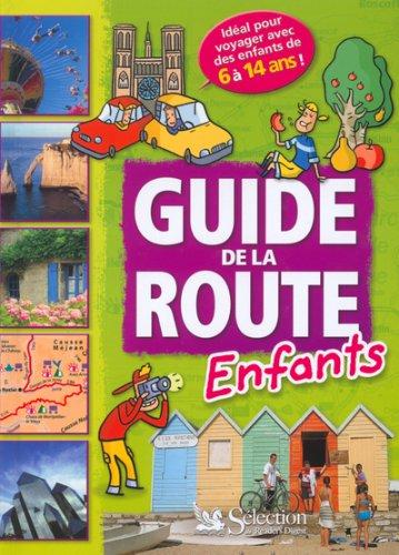 Guide de la route Enfants