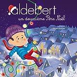 Aldebert raconte - Un deuxième Père Noël