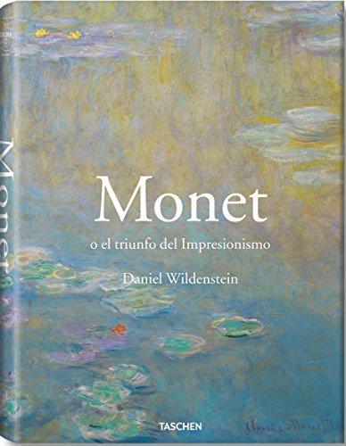 Monet O El Triunfo Del Impresionismo (Taschen 25 Aniversario) por Daniel Wildenstein