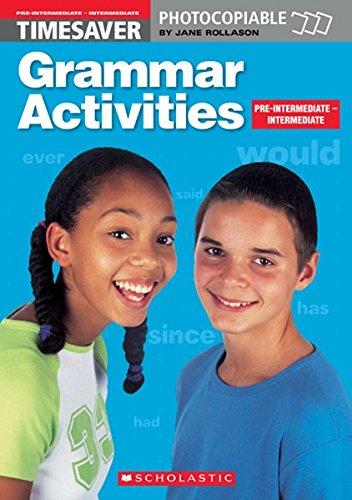 Grammar Activities Pre-Intermediate and Intermediate (Timesaver)