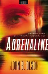Adrenaline by John B. Olson (2003-12-01)