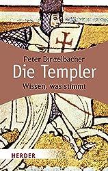Die Templer: Wissen, was stimmt (HERDER spektrum)