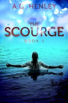 The Scourge (Brilliant Darkness Book 1) (English Edition) di [Henley, A.G.]
