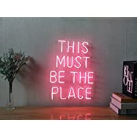 This Must Be The Place Real Glass Neon Sign For Bedroom Garage Bar Man Cave Room Home Decor Personalised Handmade Artwork Visual Art Dimmable Wall Lighting Includes Dimmer