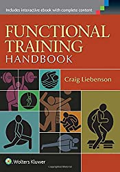 Functional Training Handbook: Flexibility, Core Stability and Athletic Performance