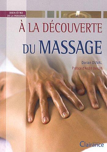 A la découverte des massages par Dorian Duval