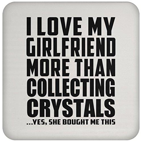 I Love My Girlfriend More Than Collecting Crystals .She Bought Me This - Drink Coaster, Untersetzer Bierdeckel Rutschsicher Kork Korkunterschicht, Geschenk für Geburtstag, Weihnachten