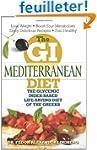 The GI Mediterranean Diet: The Glycem...
