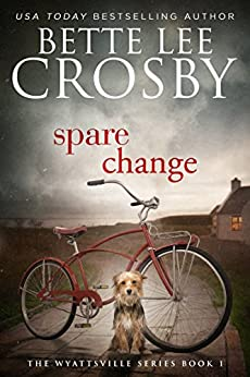 Spare Change: Family Saga (A Wyattsville Novel Book 1) by [Crosby, Bette Lee]