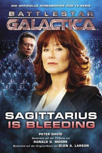 Battlestar Galactica, Bd. 2: Sagittarius is Bleeding