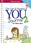 The Care and Keeping of You Journal 2...