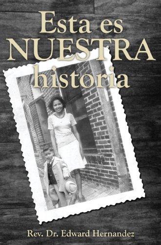 Esta es nuestra historia (Spanish Edition)