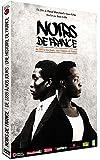 Noirs de France : De 1889 à nos jours - 130 ans d'histoires partagées
