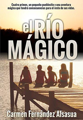 El Río Mágico (Aventuras de cuatro primos nº 1)