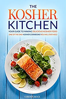 The kosher kitchen your guide to making delicious kosher for How to kosher your kitchen