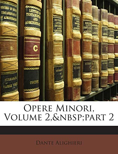 Opere Minori, Volume 2, Part 2