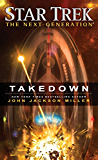 Star Trek: The Next Generation: Takedown (English Edition)