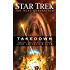 Takedown (Star Trek: The Next Generation) (English Edition)