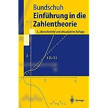 Einführung in die Zahlentheorie (Springer-Lehrbuch)