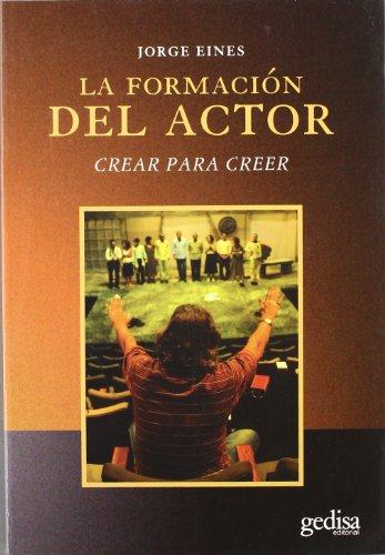 La Formacion Del Actor (Arte Y Accion)