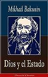 Dios y el Estado: Clásicos de la literatura