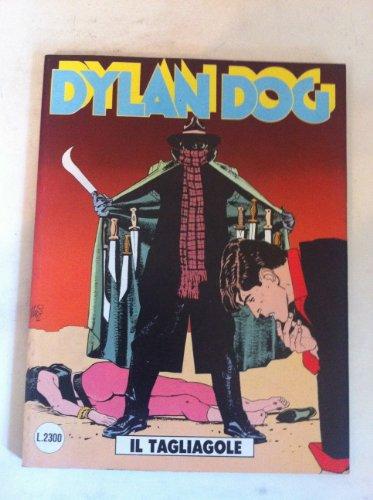 DYLAN DOG NUMERO 75 IL TAGLIAGOLE SERGIO BONELLI EDITORE 1992 PRIMA EDIZIONE