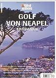 Golf von Neapel: Kampanien - Christian Nowak Dr.
