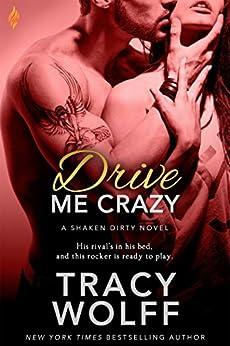 Drive Me Crazy (Shaken Dirty) von [Wolff, Tracy]