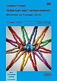 Sicherheit und Verbundenheit: Wirkweisen der Polyvagal-Theorie