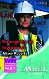 Emergency at Inglewood (Medical Romance) by Alison Roberts (2005-02-01)