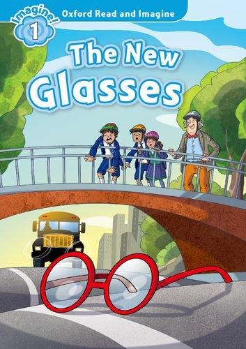 Oxford Read and Imagine: Level 1:: The New Glasses por Paul Shipton