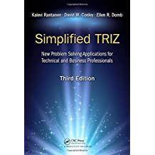 Simplified Triz: New Problem Solving Application for Technical and Business Professionals, 3rd Edition