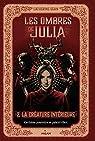 Les ombres de Julia, tome 2 : La créature intérieure par Egan
