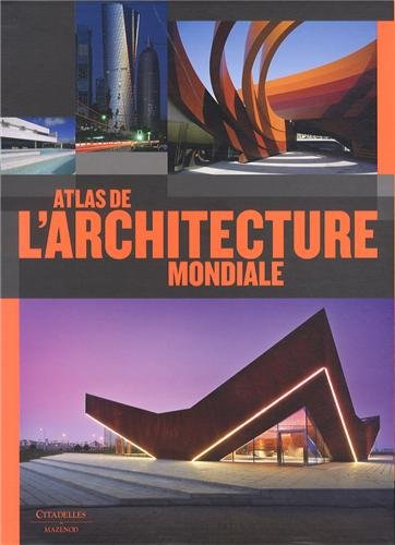 Atlas de l'architecture mondiale par Collectif