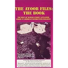 Ayoob Files: The Book by Massad F. Ayoob (1995-06-27)