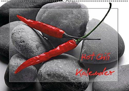 Hot Chili Küchen Kalender (Wandkalender 2019 DIN A2 quer): Rote Chili ist immer ein Blickfang, dies ist ein wundervoller Food Kalender in dem die ... 14 Seiten ) (CALVENDO Lifestyle) (2015 Monatskalender Planer)