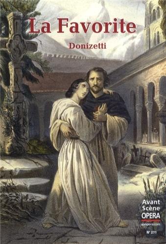 L'Avant-Scène Opéra, N° 271, Novembre-déc : La Favorite