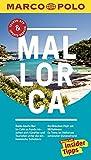 MARCO POLO Reiseführer Mallorca: Reisen mit Insider-Tipps. Inklusive kostenloser Touren-App & Update-Service - Petra Rossbach