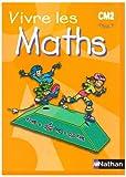 Image de Vivre les Maths CM2 : Programmes 2002