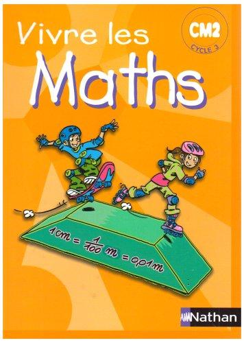 Vivre les Maths CM2 : Programmes 2002