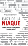 L'art de la niaque par Duckworth